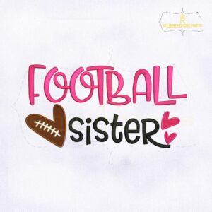 Football Sister Embroidery Design