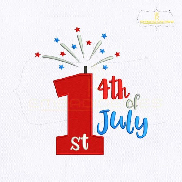 My 1st 4th of July Embroidery Design