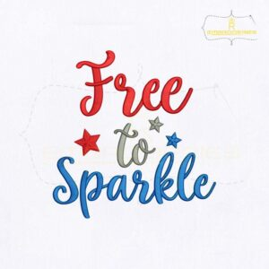 American Free To Sparkle Embroidery Design