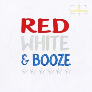 Red White And Booze Embroidery Design
