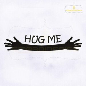 Hug Me Open Arms Embroidery Design