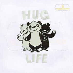 Black And White Hug Life Embroidery Design
