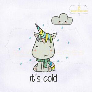 Colorful Unicorn It's Cold Embroidery Design
