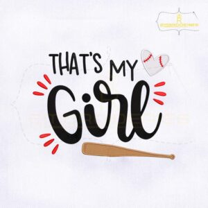 Thats My Girl Machine Embroidery Design