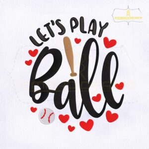 Lets Play Ball Machine Embroidery Design