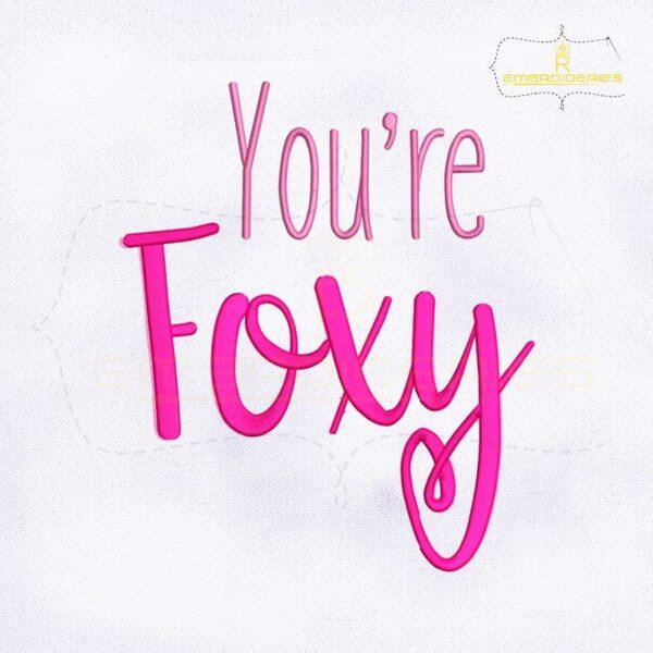 You are Foxy Machine Embroidery Design